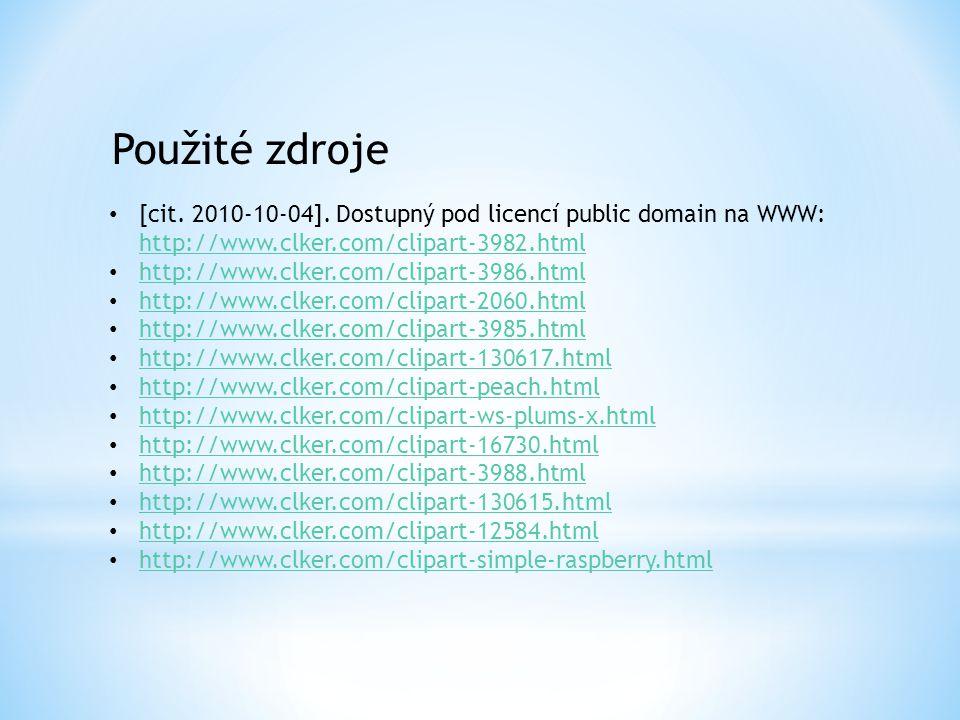 Použité zdroje [cit. 2010-10-04]. Dostupný pod licencí public domain na WWW: http://www.clker.com/clipart-3982.html.
